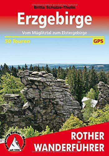 Erzgebirge: Vom Müglitztal zum Elstergebirge. 50 Touren. Mit GPS-Daten (Rother Wanderführer)