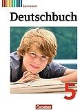 Deutschbuch Gymnasium - Allgemeine Ausgabe - Neubearbeitung: 5. Schuljahr - Schülerbuch
