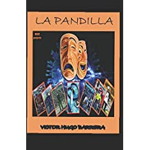 LA PANDILLA: HISTORIA COMPLETA
