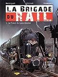 La brigade du rail, Tome 1 - Le tueur du Lyon-Genève