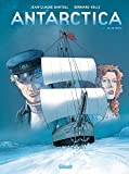 Antarctica, Tome 1 : Jeu de dupes