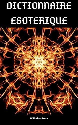 Couverture du livre DICTIONNAIRE ESOTERIQUE
