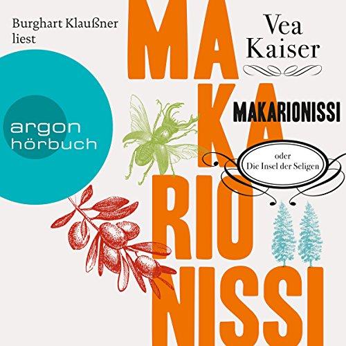Buchseite und Rezensionen zu 'Makarionissi oder Die Insel der Seligen' von Vea Kaiser
