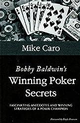 Bobby Baldwin's Winning Poker Secrets (English Edition)