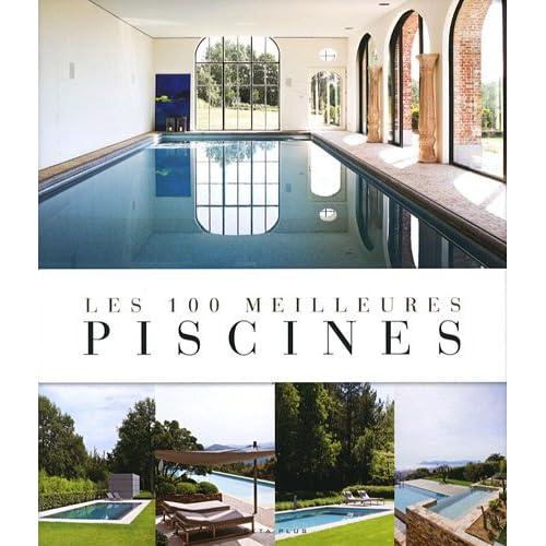 Les 100 meilleures piscines