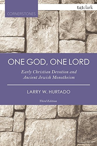 One God, One Lord: Early Christian Devotion and Ancient Jewish Monotheism (T&T Clark Cornerstones) por Larry W. Hurtado