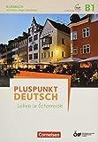 Pluspunkt Deutsch - Leben in Österreich: B1 - Kursbuch mit Online Video und Arbeitsbuch: 520975-5 und 520978-6 im Paket