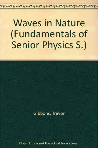 Waves in Nature (Fundamentals of Senior Physics) -