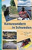 Kanuwandern in Schweden