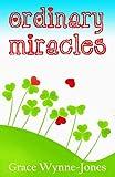 Ordinary Miracles (English Edition)