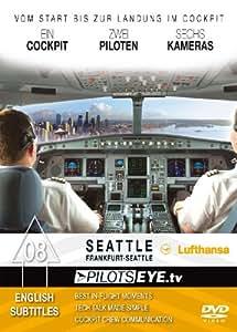 PilotsEYE.tv: Frankfurt - Seattle