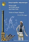 Prince Hall au XVIIIème siècle aux Etats-Unis - Noirs et Franc-Maçons