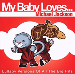 My Baby Loves. Michael Jackson