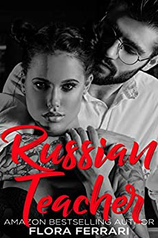 Russian Teacher (a Man Who Knows What He Wants Book 98) por Flora Ferrari Gratis