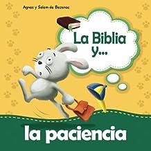 La Biblia y la paciencia: Alégrense en la esperanza y muestren paciencia: Volume 11 (Biblipensamientos)