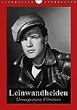 Leinwandhelden. Unvergessene Filmstars (Wandkalender 2017 DIN A4 hoch): Berühmte Filmstars der goldenen Hollywood-Epochen (Monatskalender, 14 Seiten ) (CALVENDO Menschen)