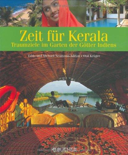 Zeit für Kerala  Traumziele im Garten der Götter Indiens
