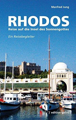 Preisvergleich Produktbild Rhodos - Reise auf die Insel des Sonnengottes: Ein Reisebegleiter