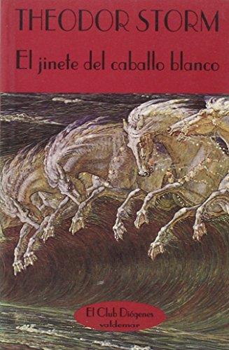JINETE DEL CABALLO BLANCO,EL por unknown