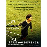 Être et devenir - Being and becoming