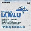 Catalani : La Wally