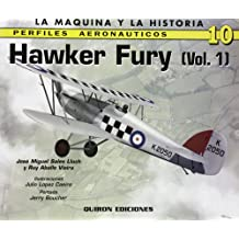 Hawker Fury Volume 1 (Perfiles Aeronauticos: La Maquina y la Historia)