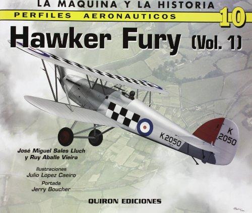 Hawker Fury Volume 1: v. 1 (Perfiles Aeronauticas)
