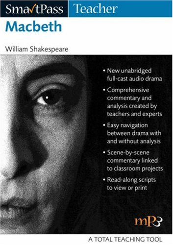 Macbeth: SmartPass Teacher Audio Education Resource: Full-cast Dramatisation