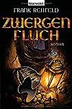 Frank Rehfeld: Zwergenfluch