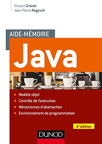 Aide-mémoire - Java - 4e éd. (Informatique & multimédia)