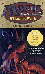 Whispering Woods (Magic: The Gathering) by Emery Clayton (1995-10-30)