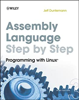 Assembly Language Step-by-Step: Programming with Linux von [Duntemann, Jeff]