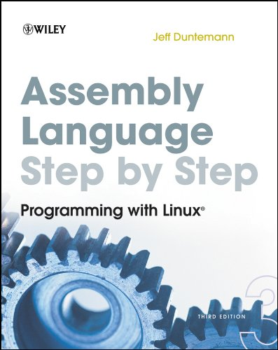 Assembly Language Step-by-Step: Programming with Linux (English Edition)