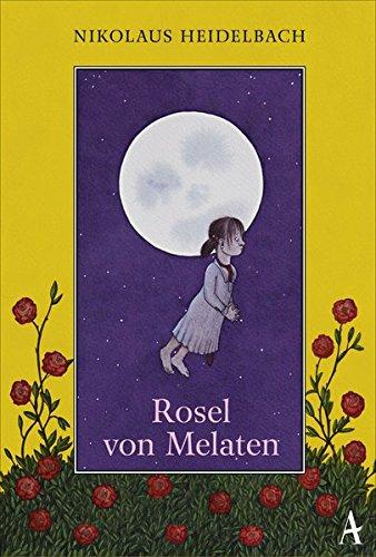 Buchseite und Rezensionen zu 'Rosel von Melaten' von Nikolaus Heidelbach