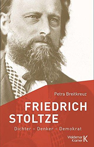 Friedrich Stoltze: Dichter - Denker - Demokrat