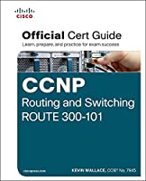 CCNP Routing and Switching ROUTE 300-101 Official Cert Guide: Exam 37 Cert Guide (English Edition)