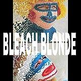 Bleach Blonde [Explicit]