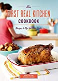 The First Real Kitchen Cookbook: 100 Recipes and Tips for New Cooks by Jill Carle (2011-05-25)