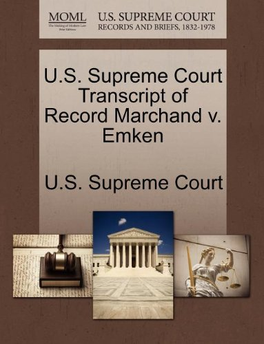 U.S. Supreme Court Transcript of Record Marchand v. Emken