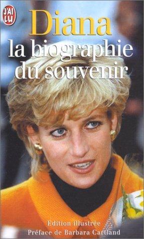 Diana : La biographie du souvenir