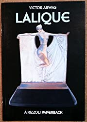 Title: Lalique The glass of Rene Lalique A Rizzoli paperb