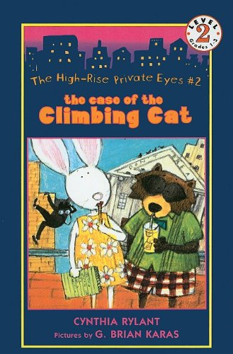 The Case of the Climbing Cat (High-Rise Private Eyes (Prebound))