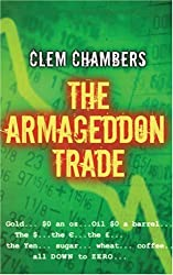 Armageddon Trade, The (Jim Evans) by Clem Chambers (2009-01-02)