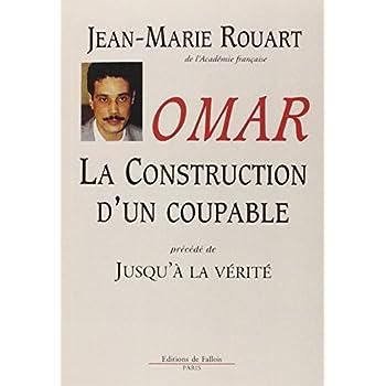 Omar : La construction d'un coupable