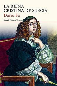 La reina Cristina de Suecia par Dario Fo