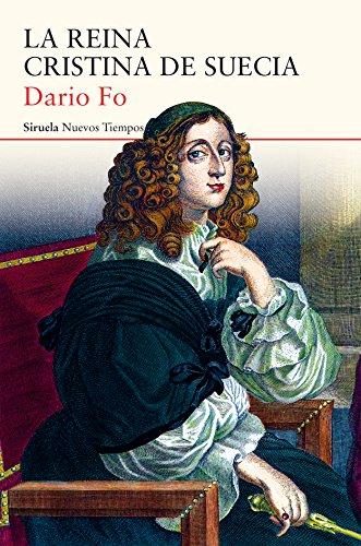 La Reina Cristina de Suecia (Nuevos Tiempos) por Dario Fo