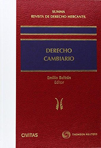 Summa Revista de Derecho Mercantil. Derecho Cambiario (Nuevos Clásicos)