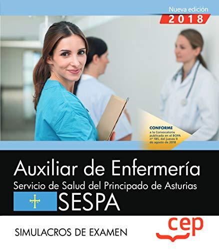 Auxiliar de Enfermería del Servicio de Salud del Principado de Asturias. SESPA. Simulacros de examen por Editorial CEP