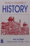 Teach Yourself: History - History of India (AD 1526-1757)