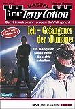 Jerry Cotton - Folge 2274: Ich - Gefangener der